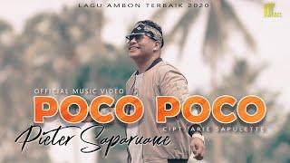 Download Lagu Pieter Saparuane - POCO POCO [Official Music Video] Lagu Ambon Terbaik 2020 mp3