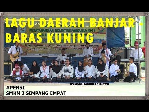 Baras Kuning - Lagu Daerah Banjar (Kalimantan Selatan) #kalsel