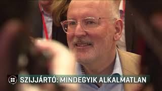 Szijjártó: Mindegyik jelenlegi EP csúcsjelölt alkalmatlan 19-05-10