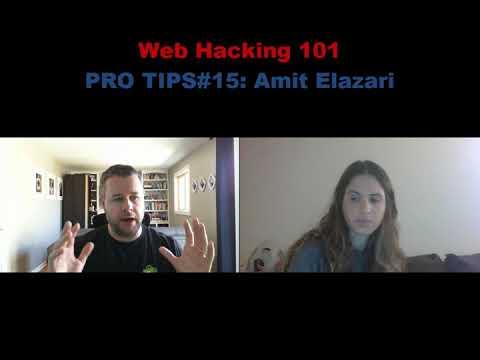 Web Hacking Pro Tips #15: Amit Elazari