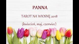 PANNA - Tarot na Wiosnę 2018 (kwiecień, maj, czerwiec)