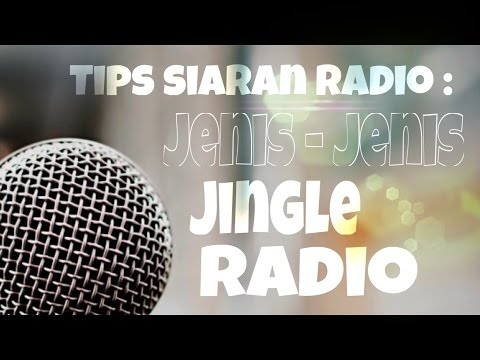 DJ Arie - Jenis-Jenis Jingle Radio (Radio Jingles Type)