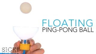 Floating Ping Pong Ball - Sick Science! #137