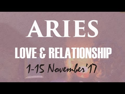 "ARIES 1-15 Nov'17 Love Tarot ""Someone Have A Feeling For You"""