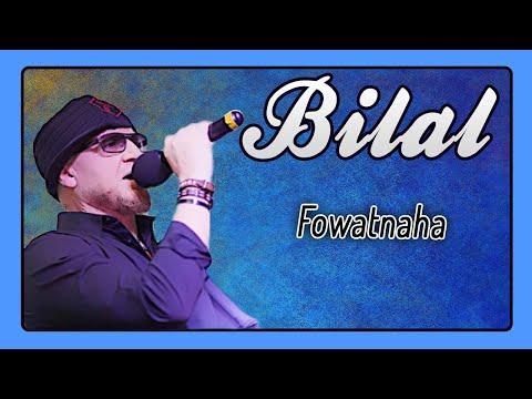 Cheb Bilal - Fowatnaha