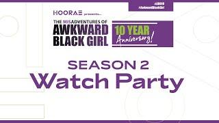 10 Year Anniversary #ABG Season 2 Watch Party | Issa Rae Presents
