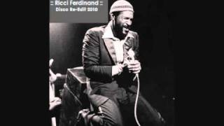 Marvin Gaye - Stand By Me (Ricci Ferdinand Disco Re-Edit 2010).wmv