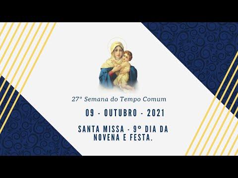 Santa Missa - 9º dia da novena - Conosco és peregrina da igreja