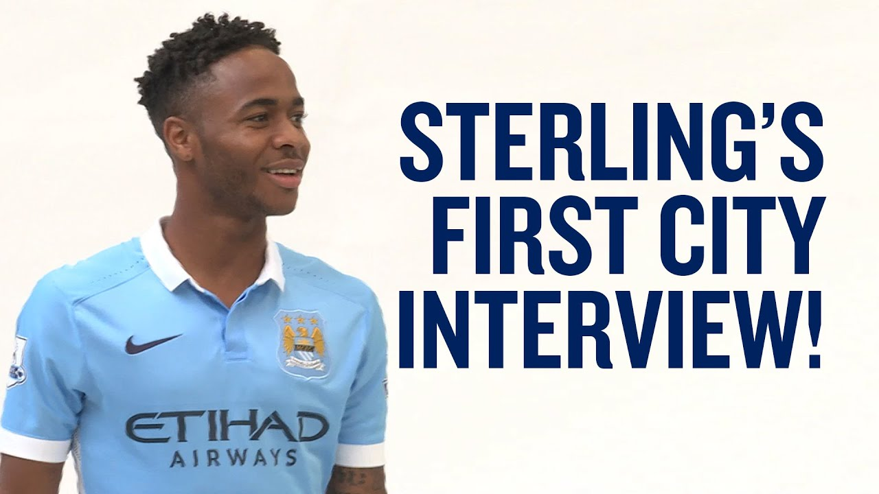 exclusive raheem sterling s first man city interview exclusive raheem sterling s first man city interview