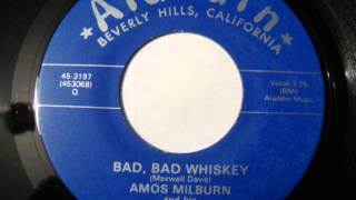 Bad Bad Whiskey -  Amos Milburn