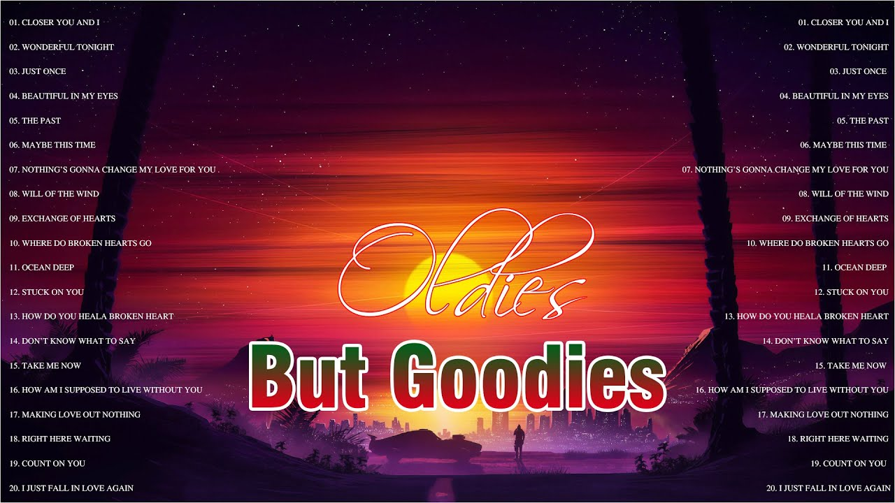 Oldies But Goodies - Oldies Love Songs 50s 60s 70s 80s - Golden Sweet Memories Unforgetable