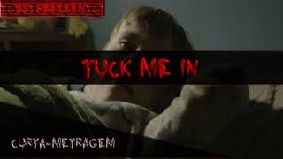 Tuck me in (Curta-metragem) Traduzido PT-BR