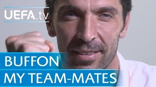 Exclusive: Buffon on Juventus team-mates