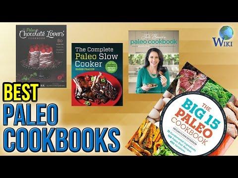 10 Best Paleo Cookbooks 2017