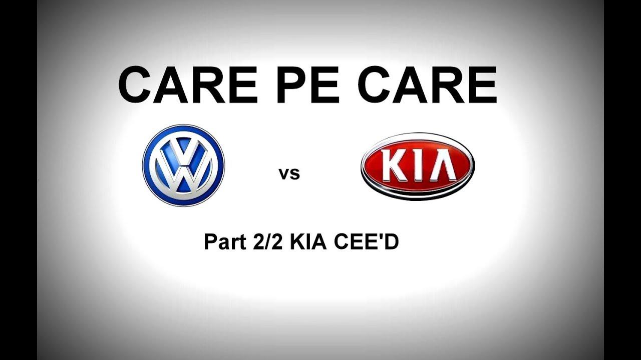 Kia Ceed vs Volkswagen Golf CARE pe CARE ep02.