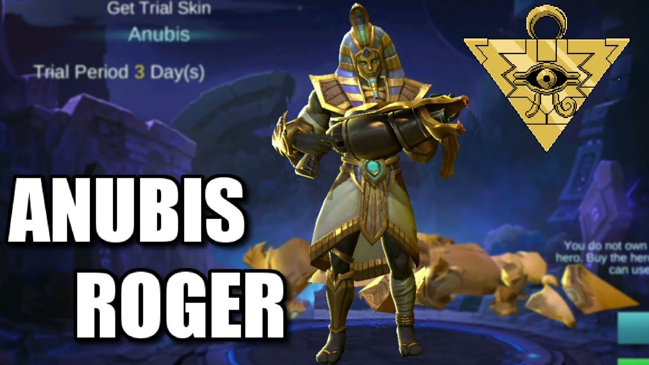ROGER ANUBIS SKIN ANIMATION ENTRY AND SKILLS
