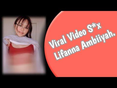 Viral Video Lifana Ambiiyah No Sensor