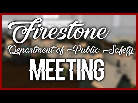 Firestone Department of Public Safety Meeting