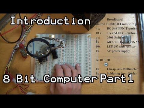 Lets Build - 8 Bit Computer Part 1 Introduction