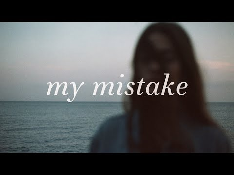 Gabrielle Aplin ~ My Mistake (Lyrics)