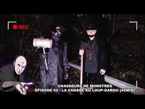 ⛔ EPISODE 02 - CHASSEURS DE MONSTRES - LA CHASSE AU LOUP-GAROU 🐺 [MORGAN PRIEST] 2018