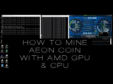 How To Mine AEON Coin With AMD GPU And CPU?