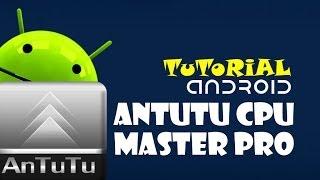 antutu CPU Master Pro Tutorial