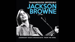 Video Jackson Browne - Our Lady of the Well (Live NY 1972) download MP3, 3GP, MP4, WEBM, AVI, FLV Juni 2018