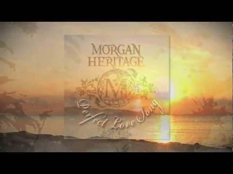 Morgan Heritage - Perfect Love Song [Lyrics Video] HD