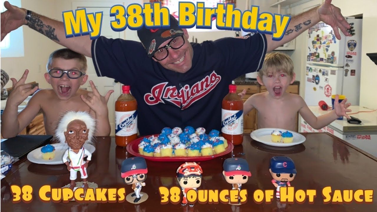38th Birthday Challenge. 38 Cupcakes and 38 Ounces of hot sauce
