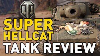 World of Tanks || Super Hellcat - Tank Review