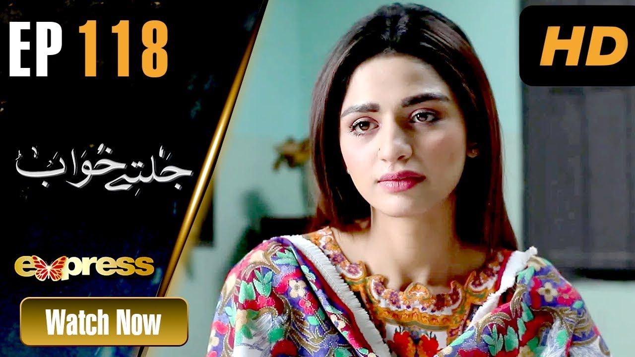 Jaltay Khwab - Episode 118 Express TV Apr 28