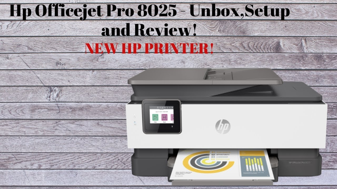 Hp Officejet Pro 8025 Unboxing, Setup & Review
