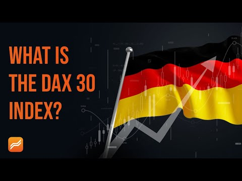 What is the DAX 30 Index? How to Trade the German DAX for Beginners