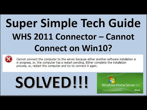 WHS 2011 Connector – Cannot Connect On Win10? SOLVED!!!