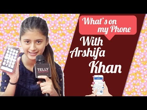 What's On My Phone With Arshifa Khan Aka Gungun From Papa By Chance