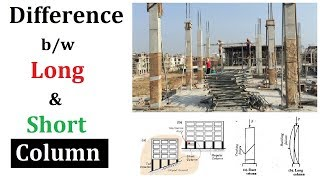 Difference between short and long column in building