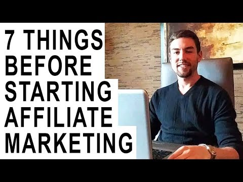7 Things to Do BEFORE You Start Affiliate Marketing
