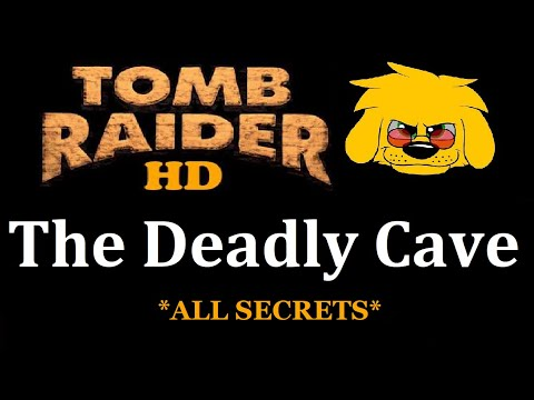 TRLE: The Deadly Cave