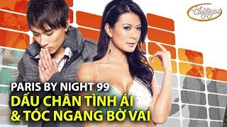 Như Loan & Nguyễn Thắng - LK Dấu Chân Tình Ái & Tóc Ngang Bờ Vai   PBN 99