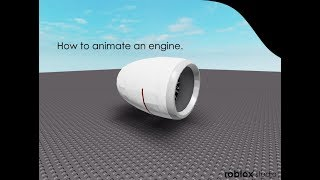 Roblox Studio - How to animate an Plane Engine