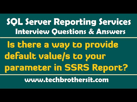 Is there a way to provide default values to your parameter in SSRS Report -  SSRS Interview Questions