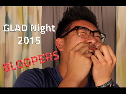 Pulse GLAD Night Bloopers