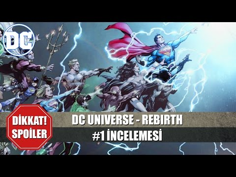 DC UNIVERSE REBIRTH #1 | Son Zamanların En İyi Çizgi Romanı