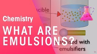 What are Emulsions? | Chemistry | The Fuse School thumbnail