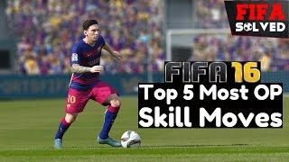 FIFA 16 Top 5 Most OP 4 Star Skill Moves & Below Tutorial