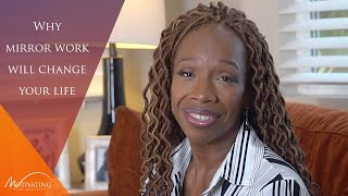 Why Mirror Work Will Change Your Life - Lisa Nichols