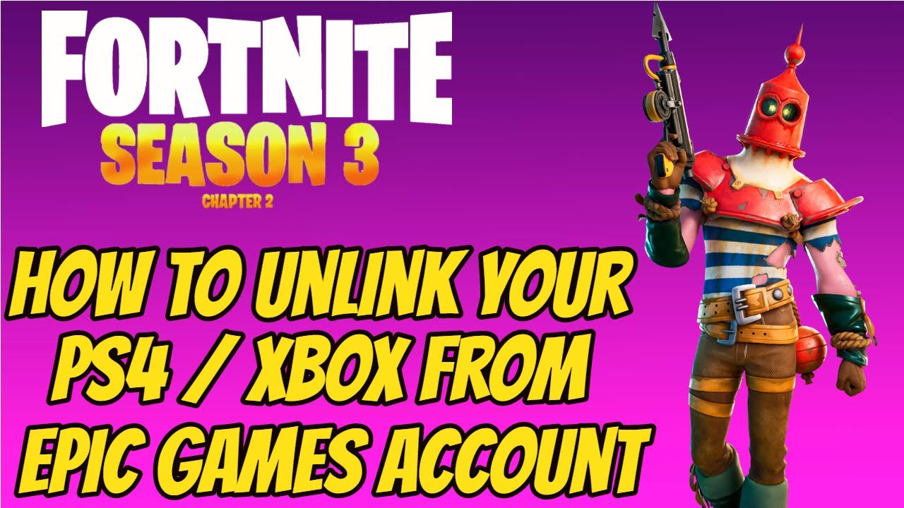 How To Unlink Your PS4 Xbox From Your Epic Games Account ...