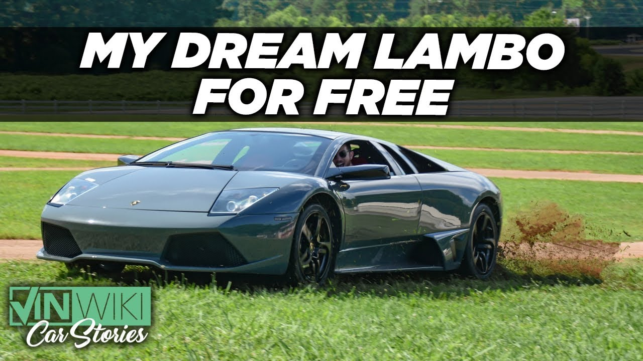 How I Got My Dream Lamborghini For Free Youtube