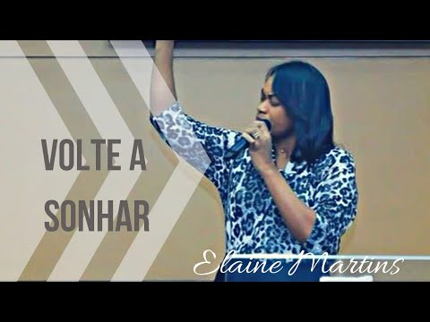 Elaine Martins - Volte A Sonhar (Conferência da Família 2016)